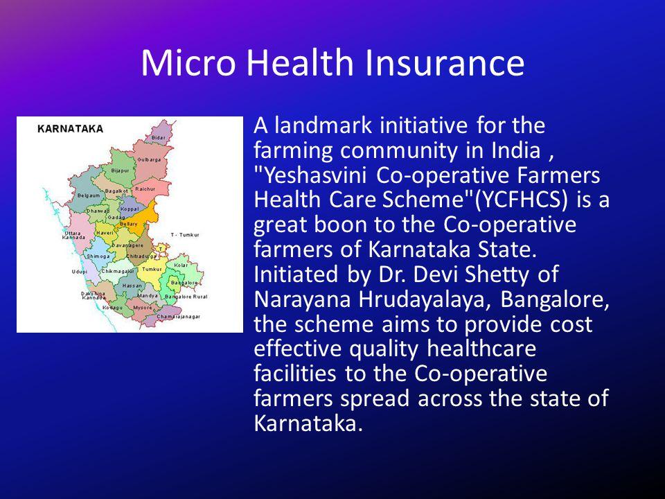 Micro Health Insurance A landmark initiative for the farming community in India,