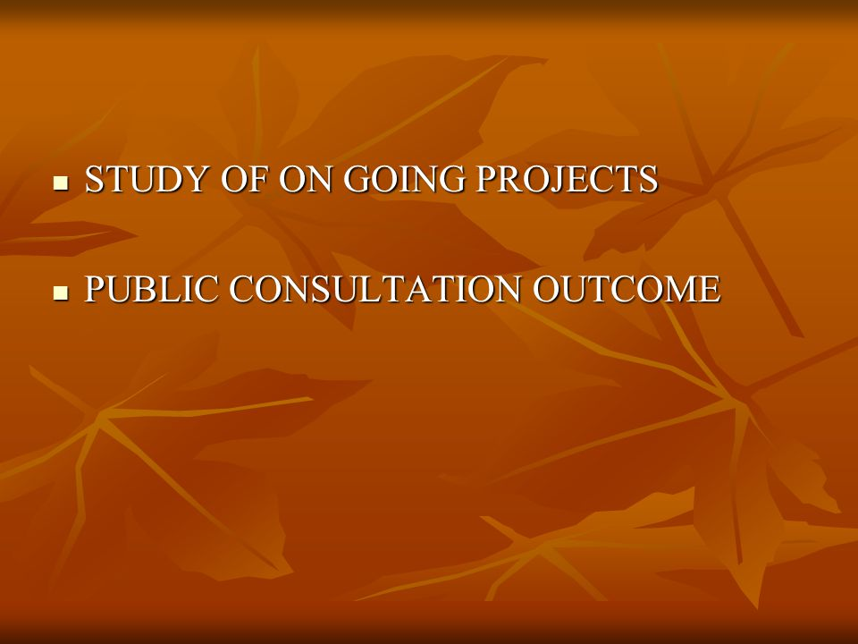 PROJECT PROPOSAL &PRIORITIES After analyzing technical data, citizen feedback After analyzing technical data, citizen feedback Projected future population for the years Projected future population for the years Ω 2012 - 2,21,000 Ω 2017 - 2,46,000 Infrastructure requirement projected for 2012 & 2017 Infrastructure requirement projected for 2012 & 2017