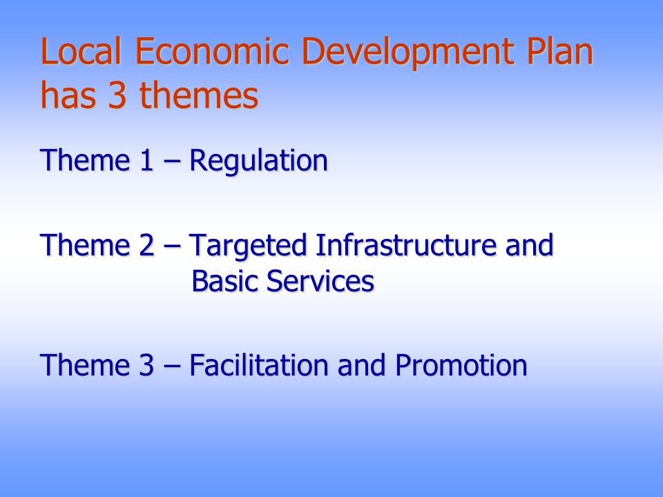 Establishment of strong regulatory and pro-people processes such as issue of building permits and trade licenses, registration of all unorganized sectors.