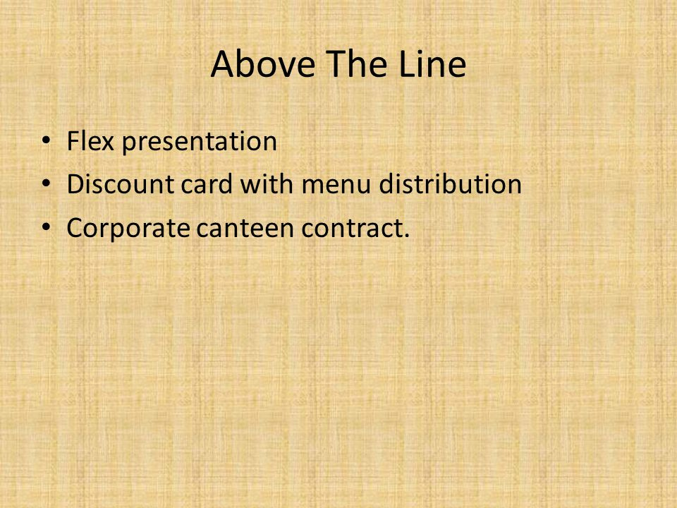 Above The Line Flex presentation Discount card with menu distribution Corporate canteen contract.