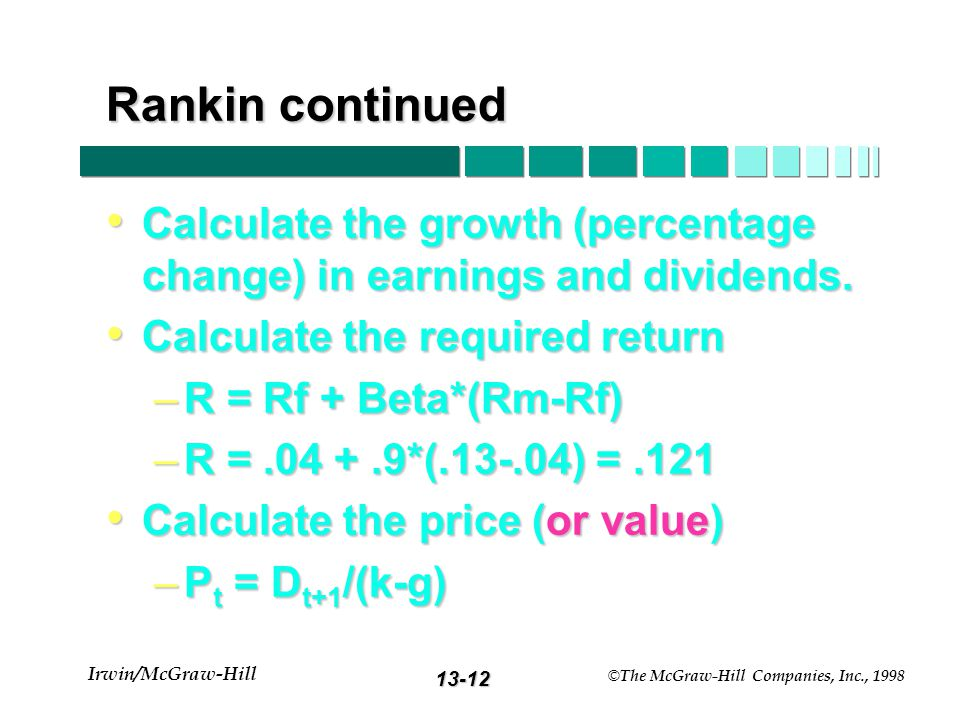 13-11 Irwin/McGraw-Hill © The McGraw-Hill Companies, Inc., 1998 Rankin