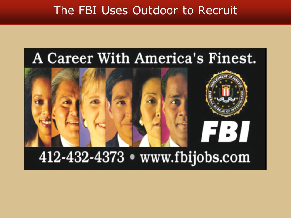 The FBI Uses Outdoor to Recruit