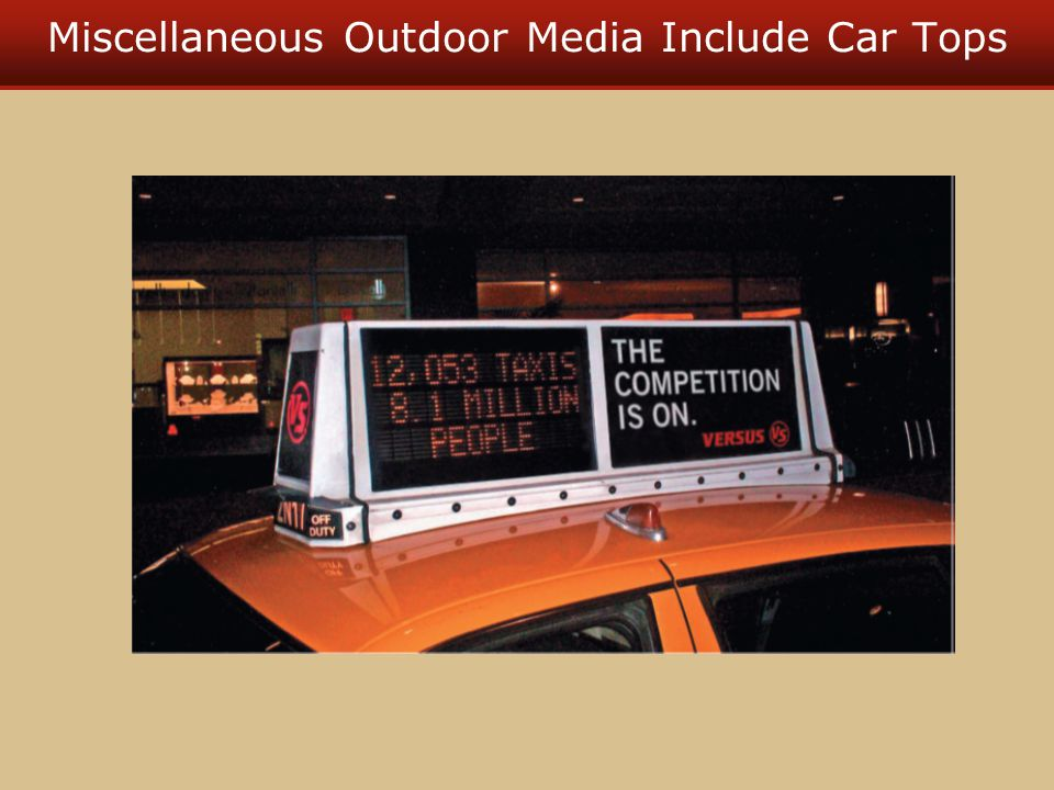 Miscellaneous Outdoor Media Include Car Tops