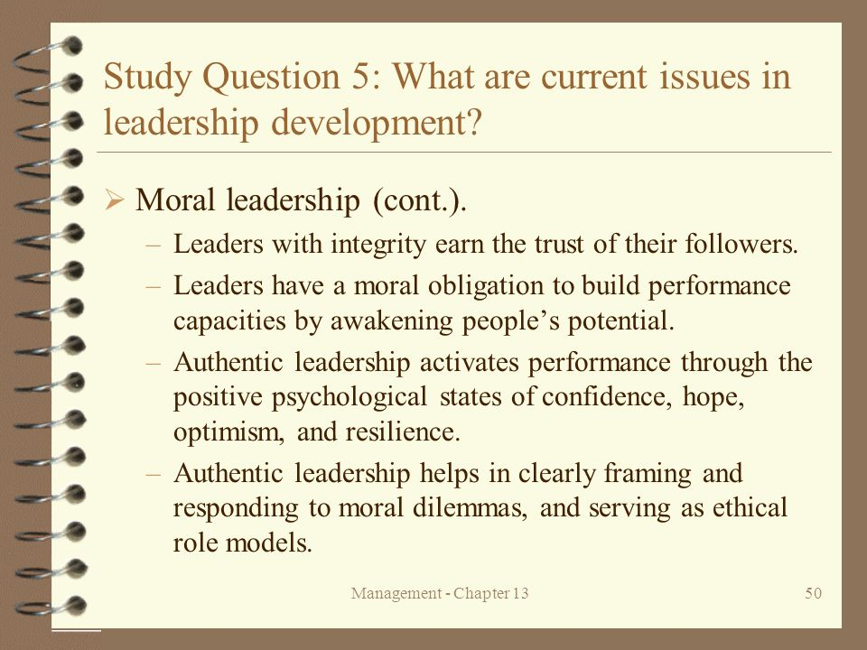 Management - Chapter 1350 Study Question 5: What are current issues in leadership development.