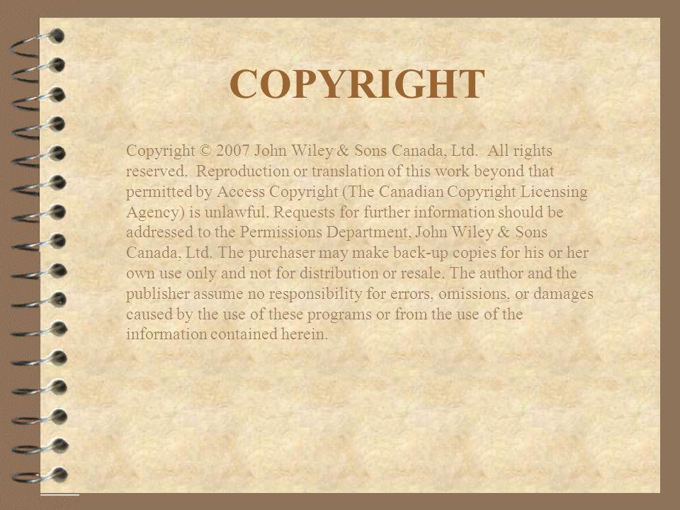 COPYRIGHT Copyright © 2007 John Wiley & Sons Canada, Ltd.
