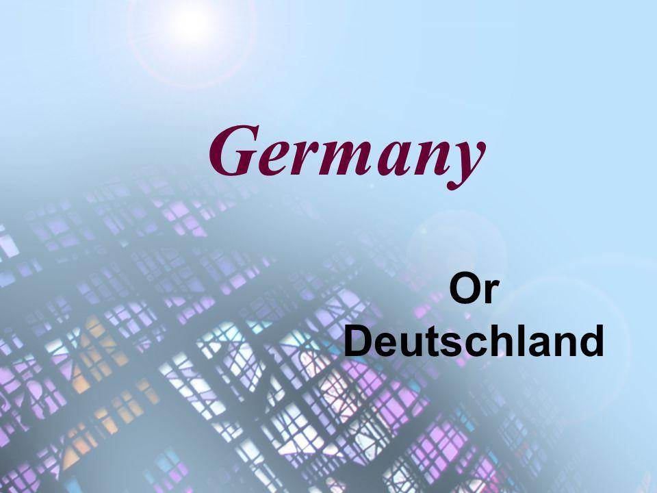 Germany Or Deutschland