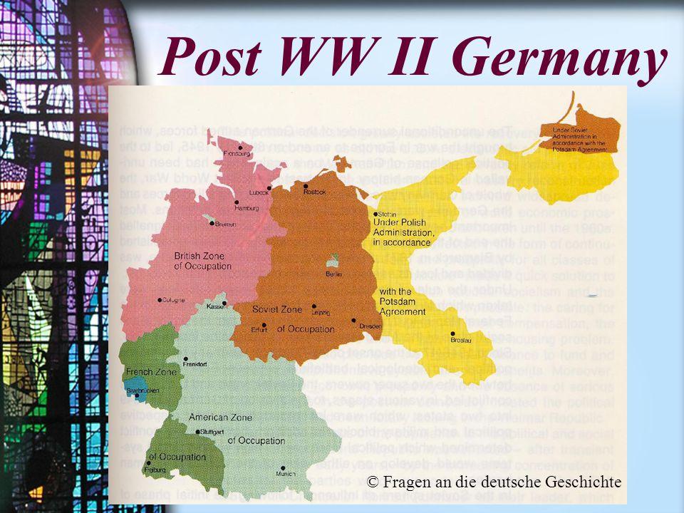 Post WW II Germany © Fragen an die deutsche Geschichte