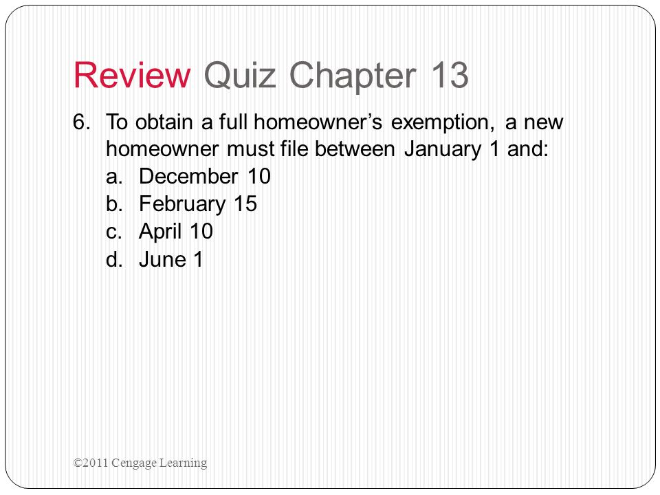 Review Quiz Chapter 13 5.A property was valued at $500,000 for property tax purposes.