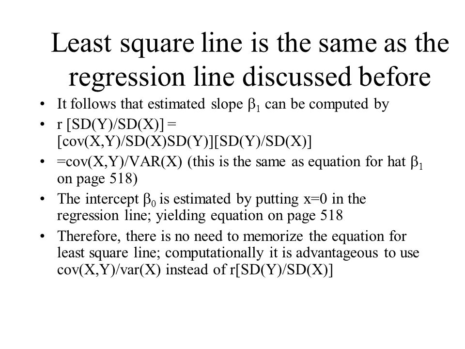 Stat13-lecture 25 regression (continued, SE, t and chi-square) Simple linear regression model: Y=  0 +  1 X +  Assumption :  is normal with mean 0 variance  2 The fitted line is obtained by minimizing the sum of squared residuals; that is finding  0 and  1 so that (Y 1 -  0 -  1 X 1 ) 2 + ….