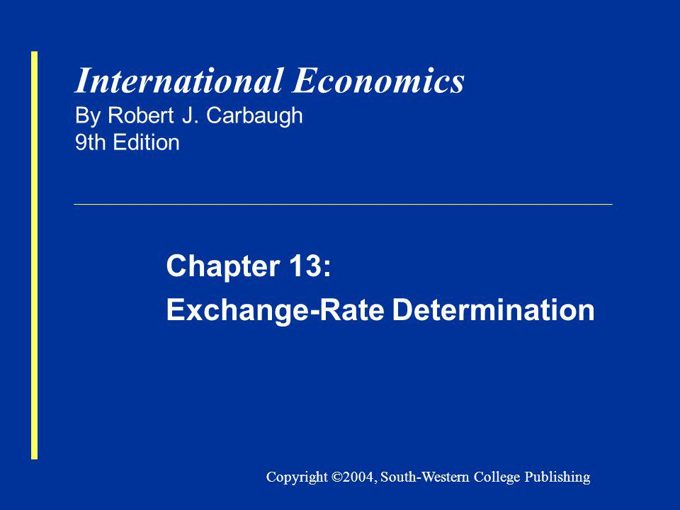 Carbaugh, Chap. 13 12 Impact of inflation rate differentials Factors influencing exchange rates