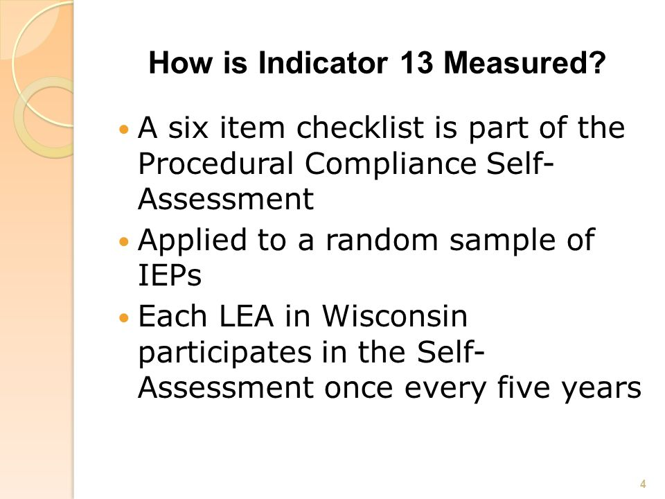 How is Indicator 13 Measured.