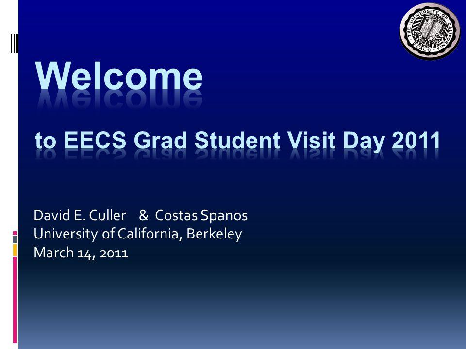 David E. Culler & Costas Spanos University of California, Berkeley March 14, 2011