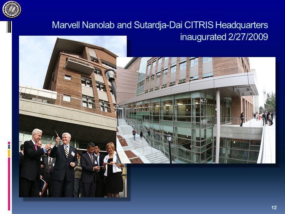 Marvell Nanolab and Sutardja-Dai CITRIS Headquarters inaugurated 2/27/2009 12