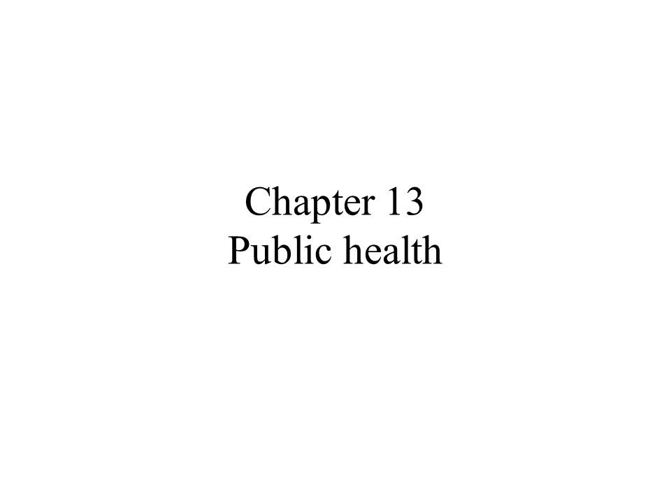 Chapter 13 Public health