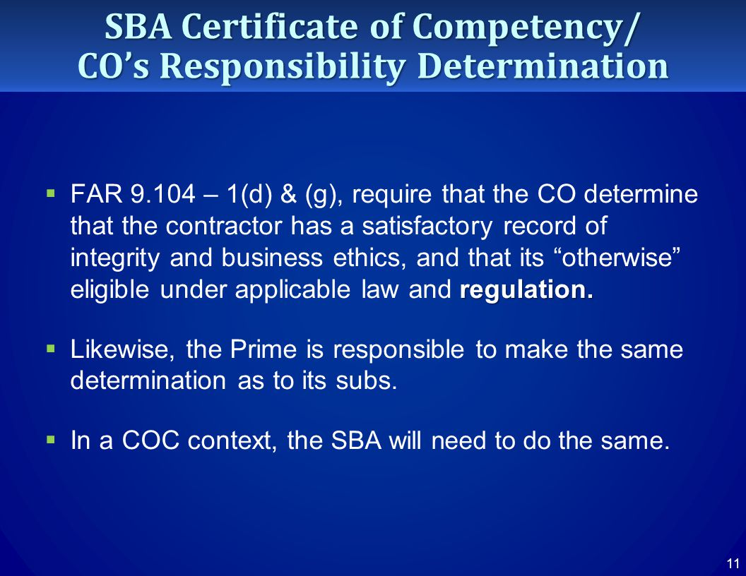 SBA Certificate of Competency/ CO's Responsibility Determination regulation.