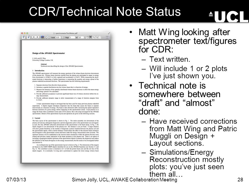 CDR/Technical Note Status Matt Wing looking after spectrometer text/figures for CDR: –Text written.