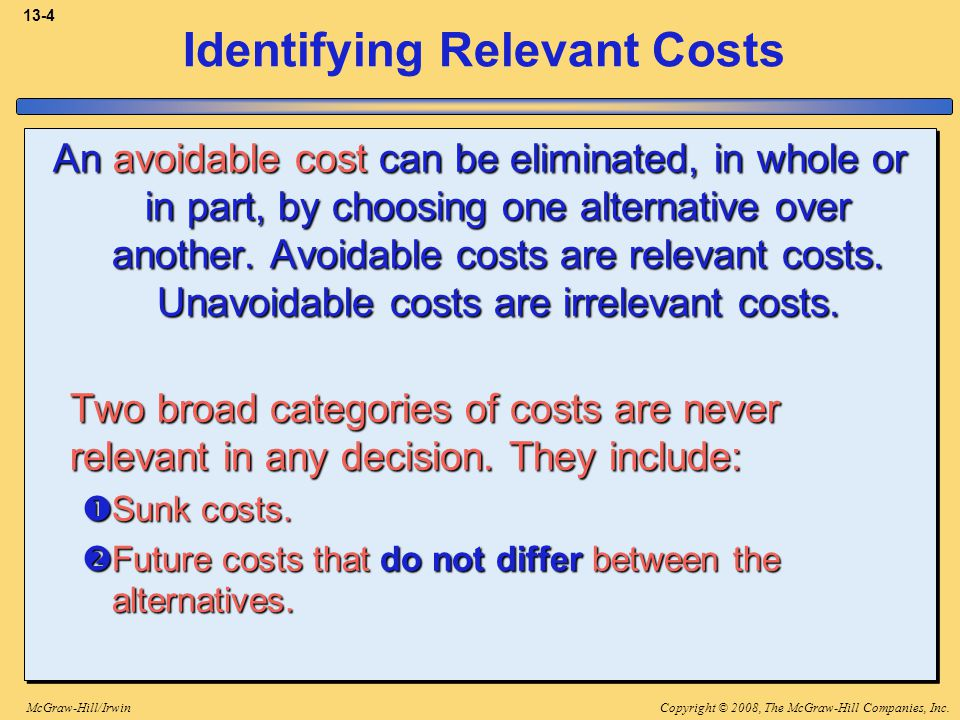 Copyright © 2008, The McGraw-Hill Companies, Inc.McGraw-Hill/Irwin 13-55 Utilization of a Constrained Resource When a constraint exists, a company should select a product mix that maximizes the total contribution margin earned since fixed costs usually remain unchanged.