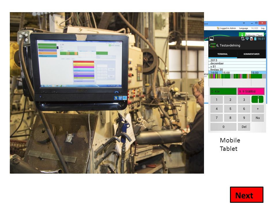 MUR-Terminal MUR Terminal can be installed on Any computer Tablet Cellular phone Next Mobile Tablet