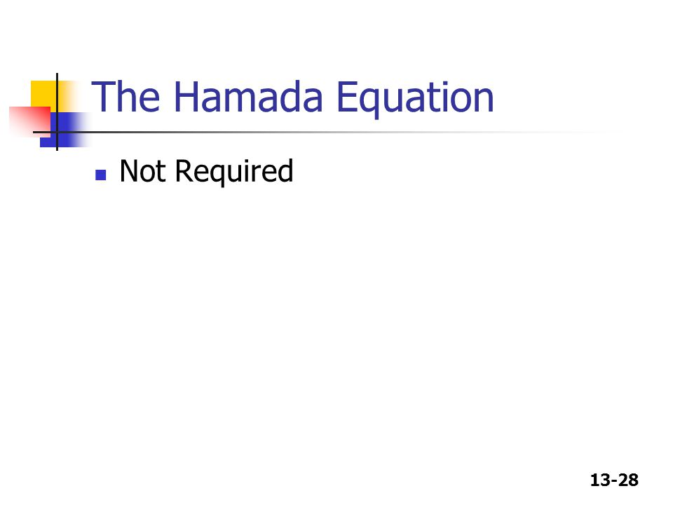 13-28 The Hamada Equation Not Required