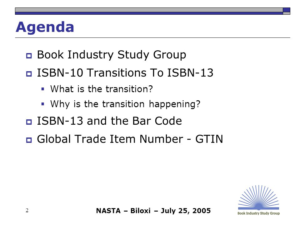 NASTA – Biloxi – July 25, 2005 33 Book Industry Study Group, Inc.