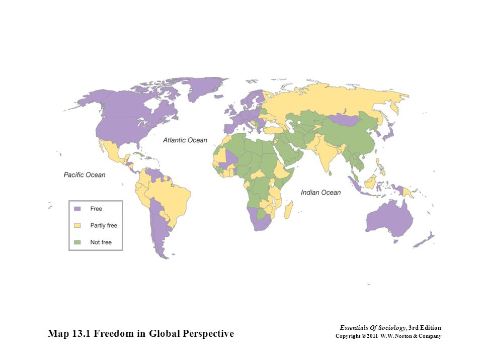 Map 13.1 Freedom in Global Perspective Essentials Of Sociology, 3rd Edition Copyright © 2011 W.W. Norton & Company