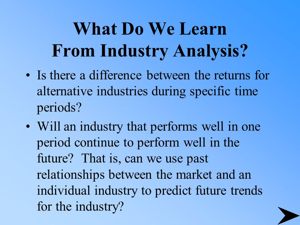 What Do We Learn From Industry Analysis.