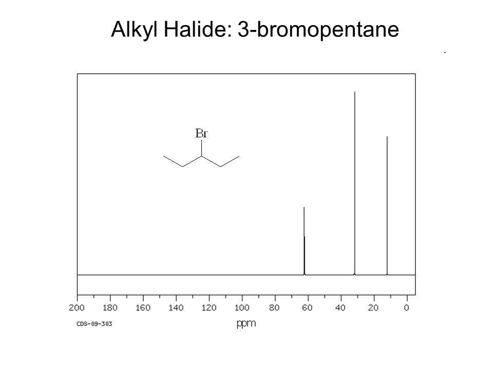 Alkyl Halide: 3-bromopentane
