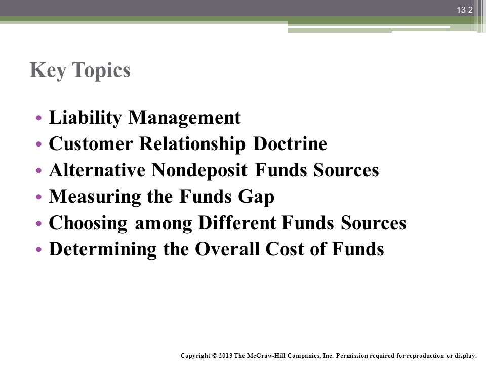 McGraw-Hill/Irwin Bank Management and Financial Services, 7/e © 2008 The McGraw-Hill Companies, Inc., All Rights Reserved. Key Topics Liability Manage