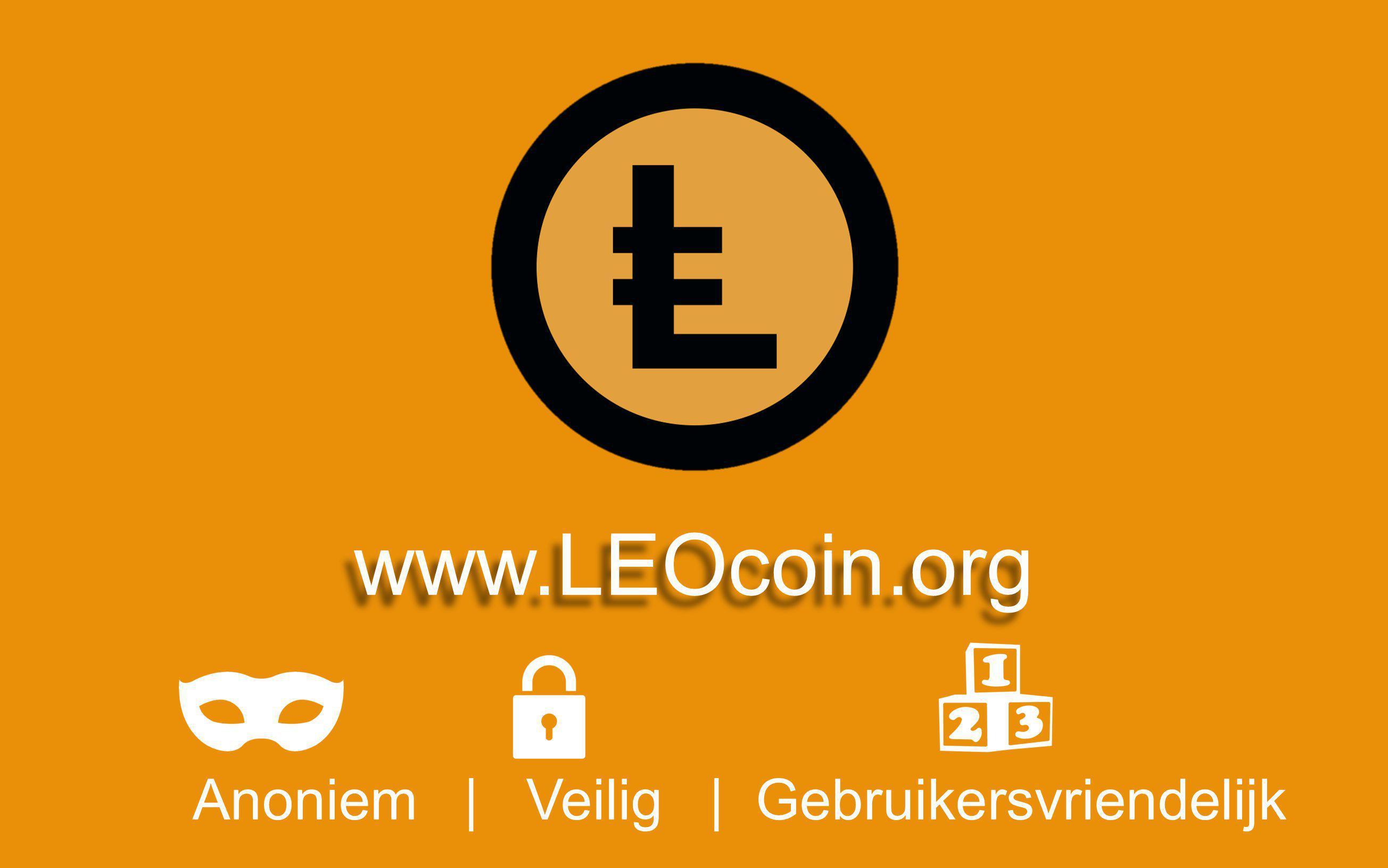 Anoniem | Veilig | Gebruikersvriendelijk www.LEOcoin.org