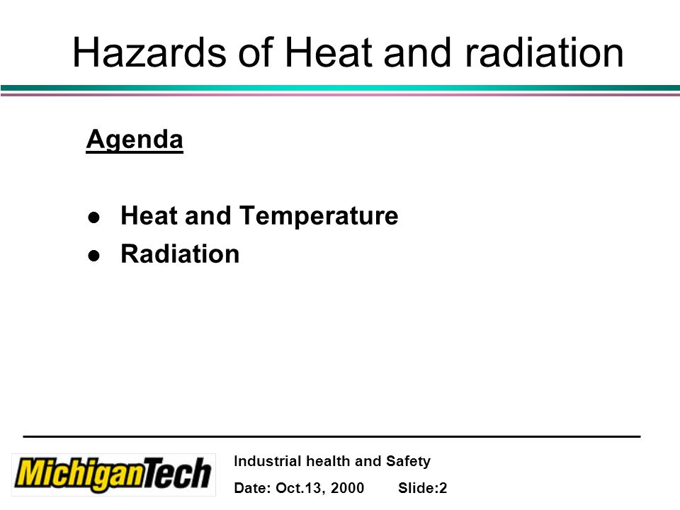 Industrial health and Safety Date: Oct.13, 2000 Slide:13 Classification of burn Severity 3.