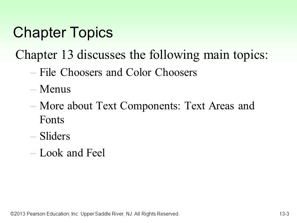 ©2013 Pearson Education, Inc.Upper Saddle River, NJ.