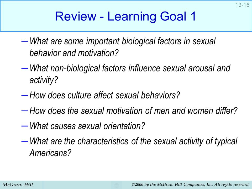 McGraw-Hill ©2006 by the McGraw-Hill Companies, Inc. All rights reserved. 13-16 Review - Learning Goal 1 – What are some important biological factors