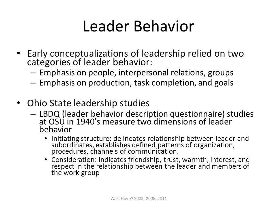 Practical Imperatives Know your leadership style and be flexible: There is no one best style.