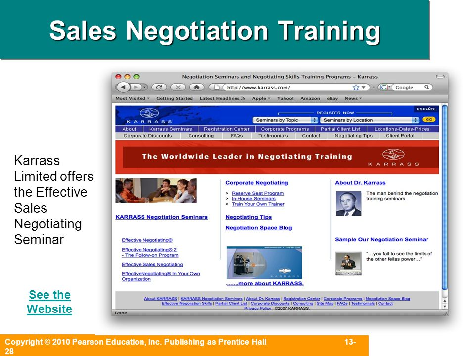 Copyright © 2010 Pearson Education, Inc. Publishing as Prentice Hall 13- 28 Sales Negotiation Training Karrass Limited offers the Effective Sales Nego