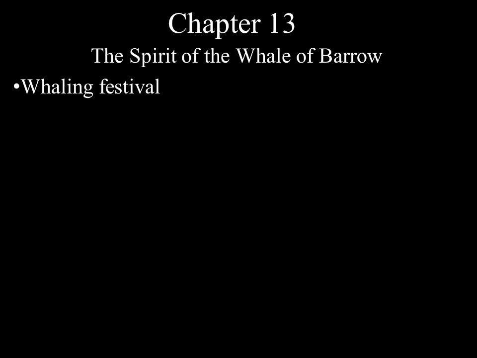 Chapter 13 The Spirit of the Whale of Barrow Whaling festival