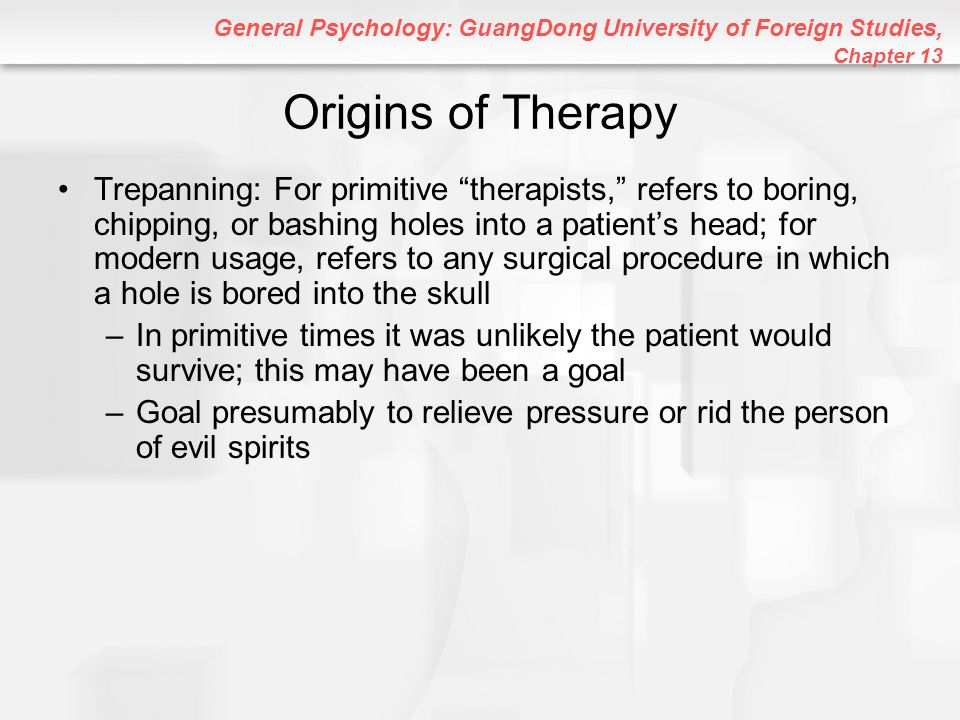 General Psychology: GuangDong University of Foreign Studies, Chapter 13 Cybertherapy and Psychotherapy at a Distance: Paging Dr.
