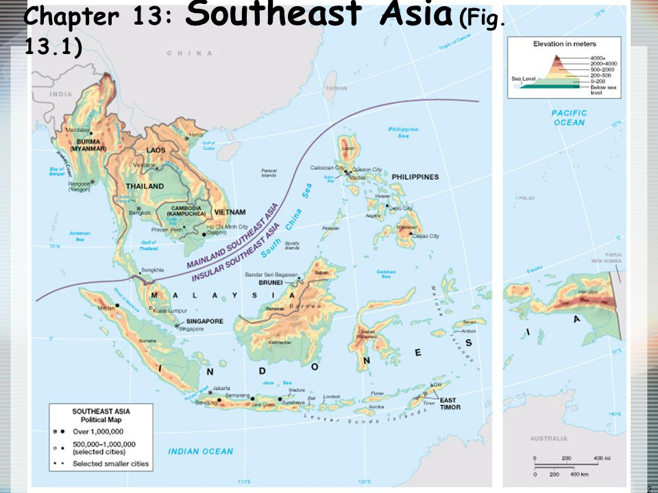 Globalization & Diversity: Rowntree, Lewis, Price, Wyckoff 2 Chapter 13: Southeast Asia (Fig. 13.1)