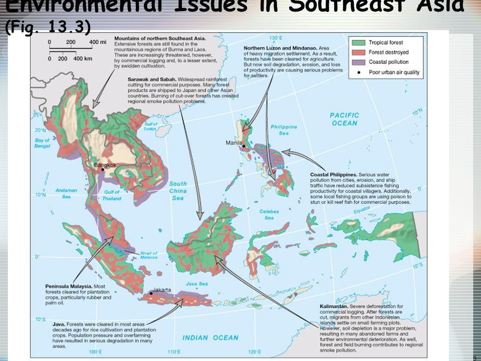 Globalization & Diversity: Rowntree, Lewis, Price, Wyckoff 9 Environmental Issues in Southeast Asia (Fig.