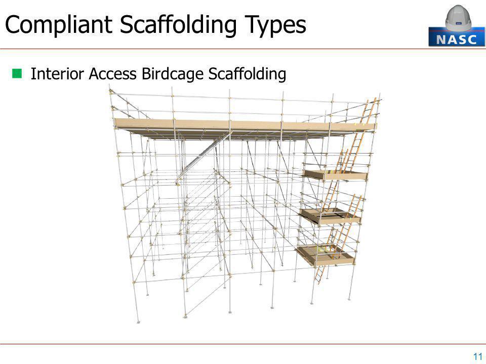 11 Interior Access Birdcage Scaffolding Compliant Scaffolding Types