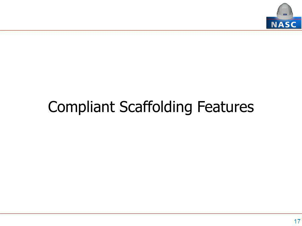 17 Compliant Scaffolding Features