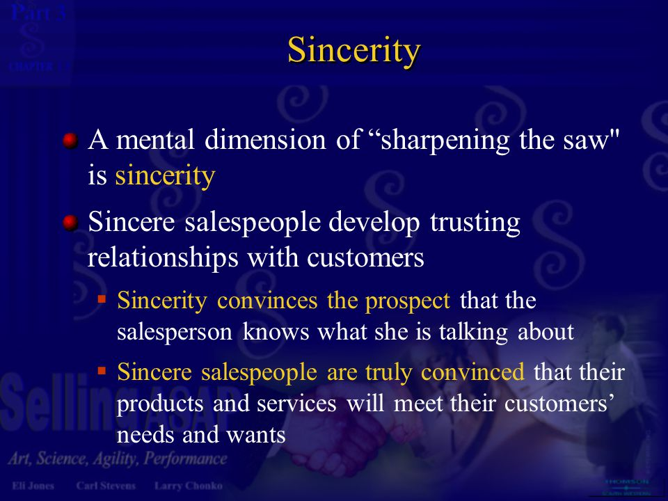"3 13 Sincerity A mental dimension of ""sharpening the saw"