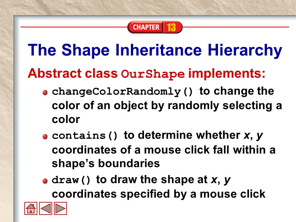 13 Classes Derived from OurShape OurRectangle OurTriangle OurCircle