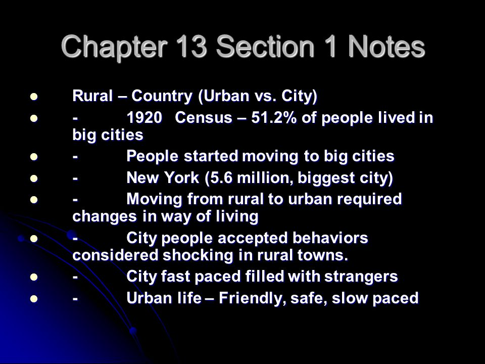 Chapter 13 Section 1 Notes Rural – Country (Urban vs.