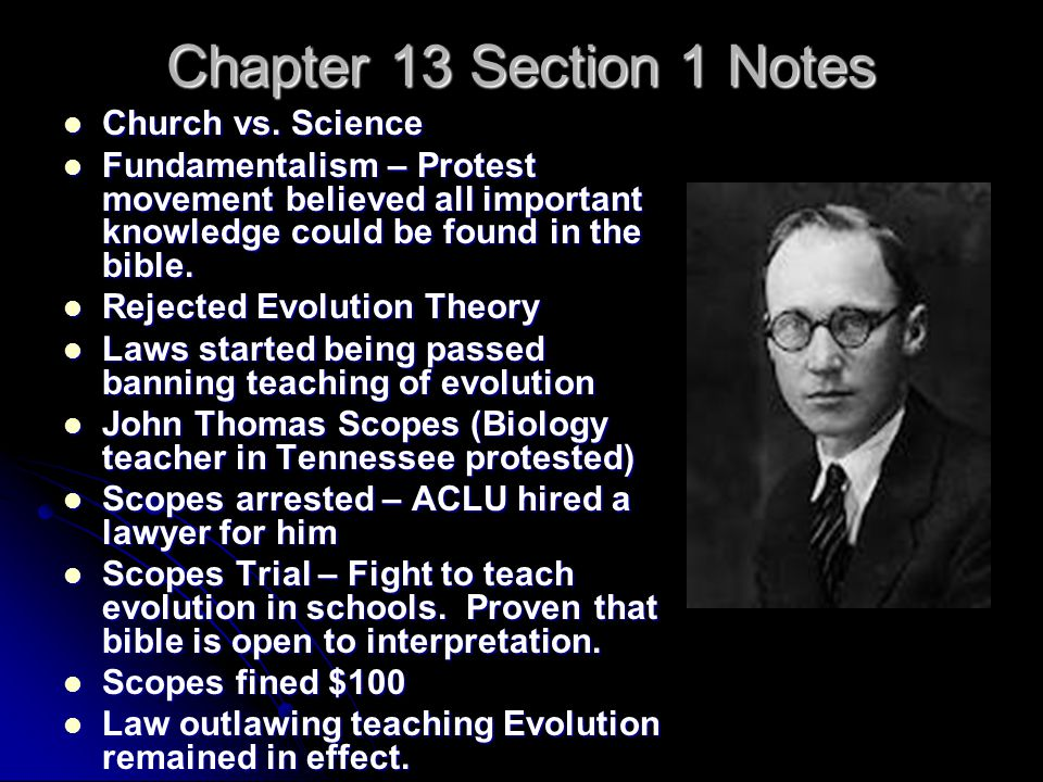Chapter 13 Section 1 Notes Church vs. Science Church vs.