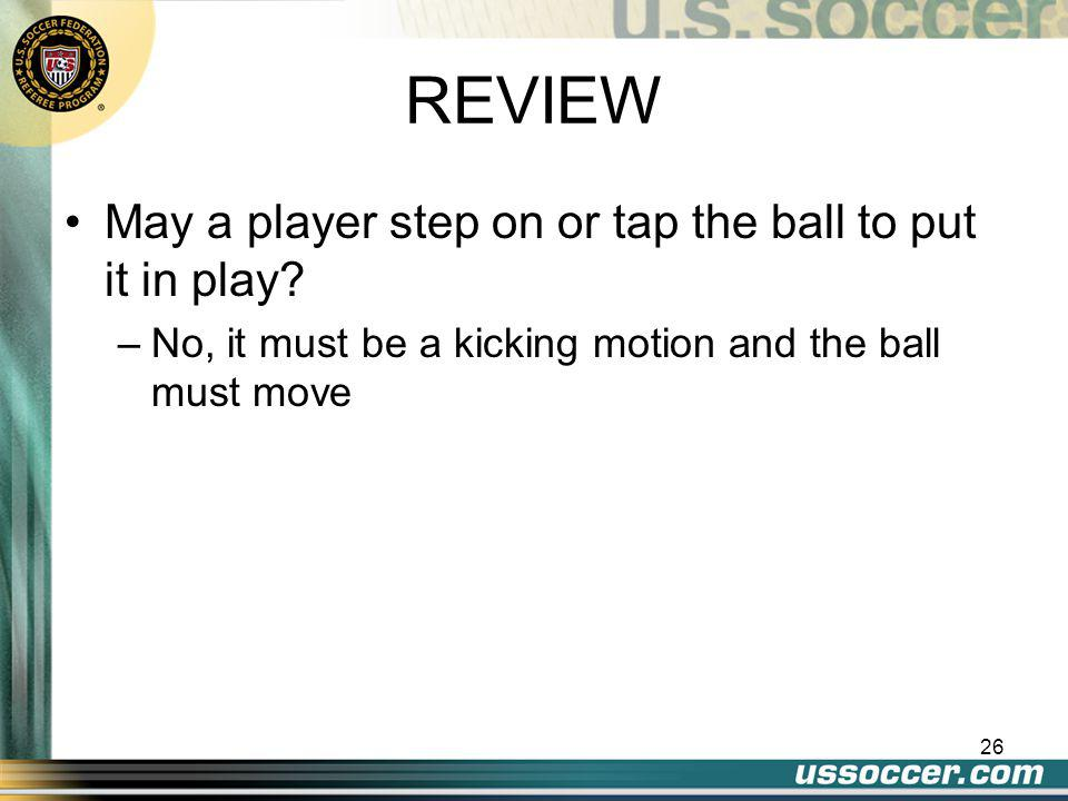 25 REVIEW What is the signal for an Indirect Free Kick.