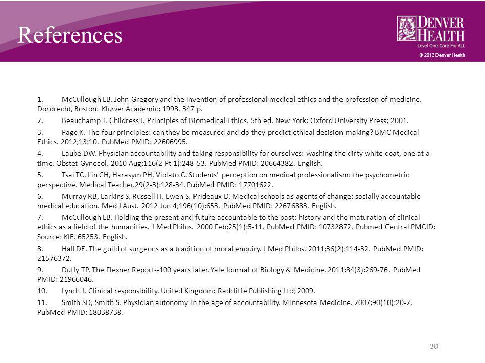 © 2012 Denver Health References 1.McCullough LB.