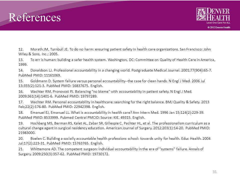 © 2012 Denver Health References 12.Morath JM, Turnbull JE.