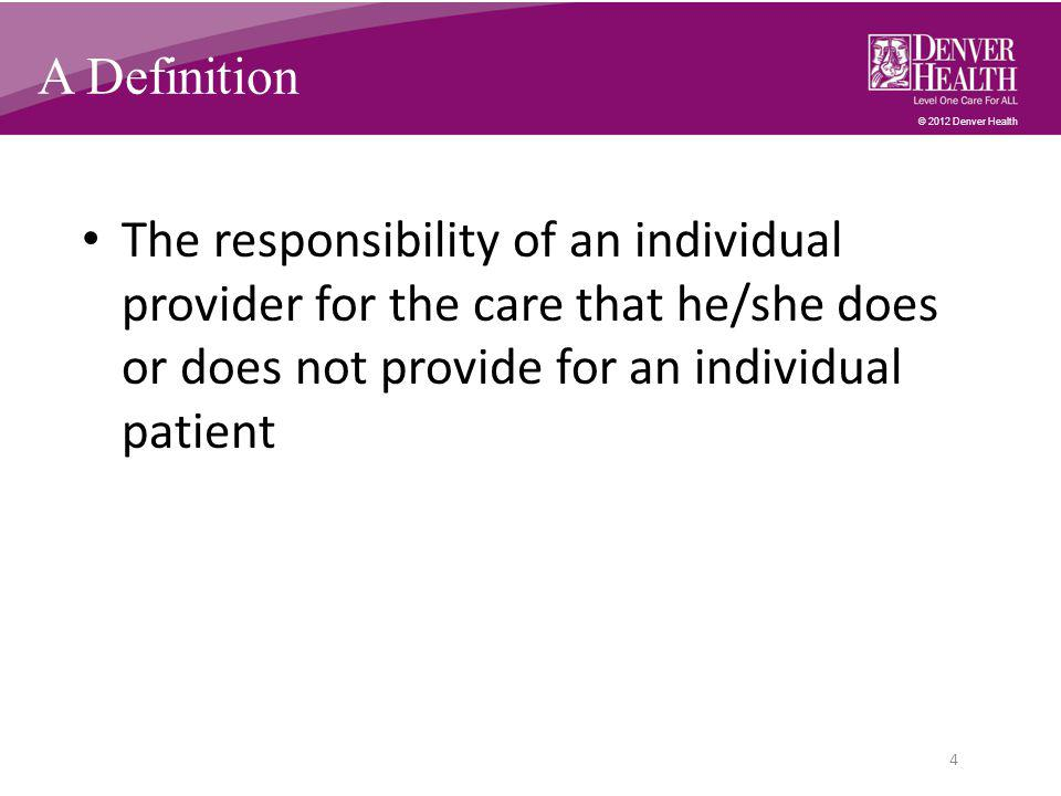 © 2012 Denver Health The Topic Why.– Patient Safety in Surgery, Eds.