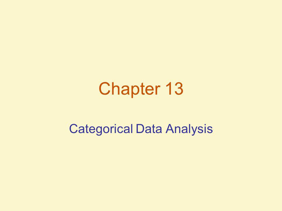 Chapter 13 Categorical Data Analysis