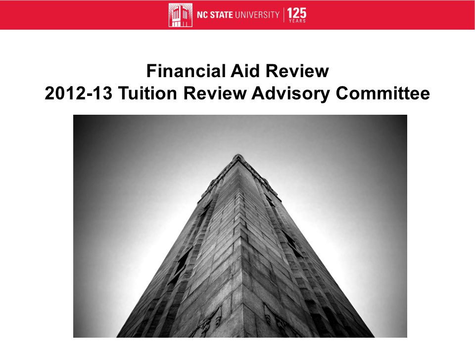 Financial Aid Review 2012-13 Tuition Review Advisory Committee